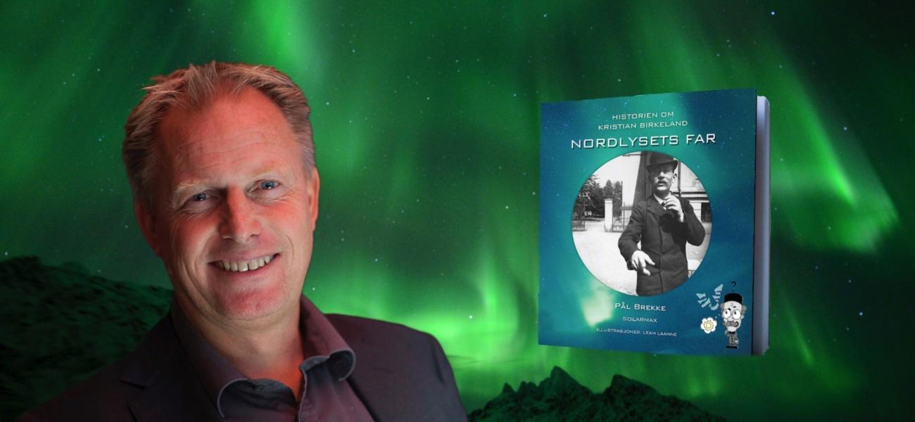 Historien om Kristian Birkeland