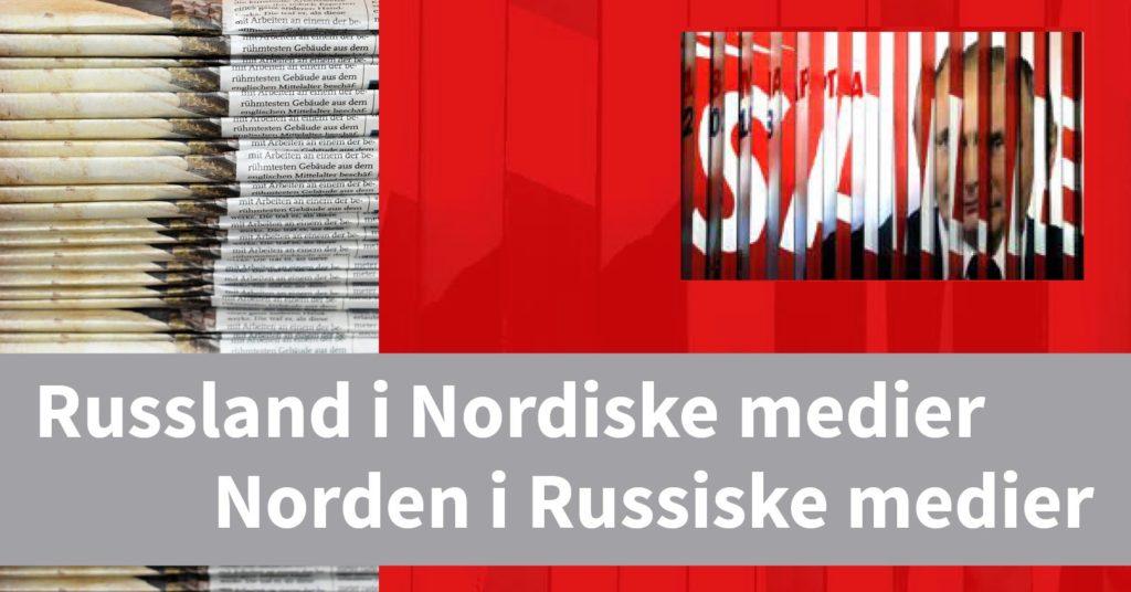 Russland i nordiske medier