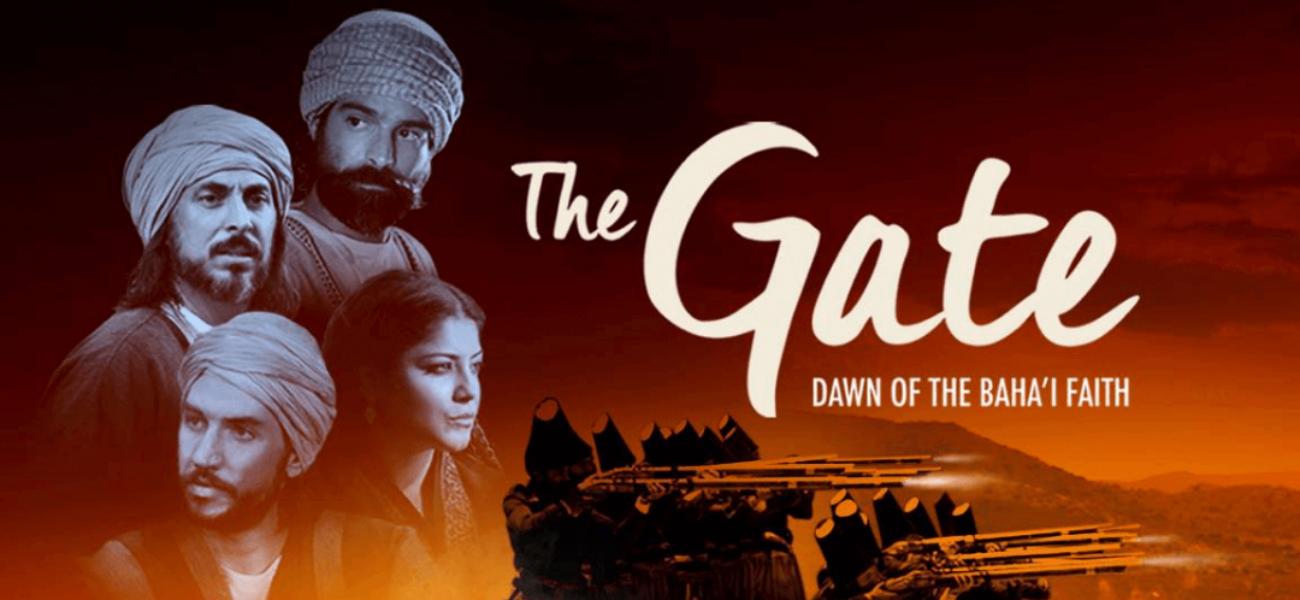 The Gate – Dawn of the Baha'i Faith