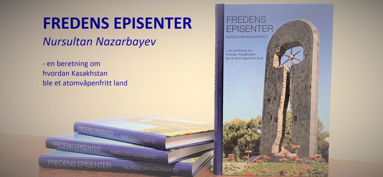 The Epicenter of Peace by Nursultan Nazarbayev