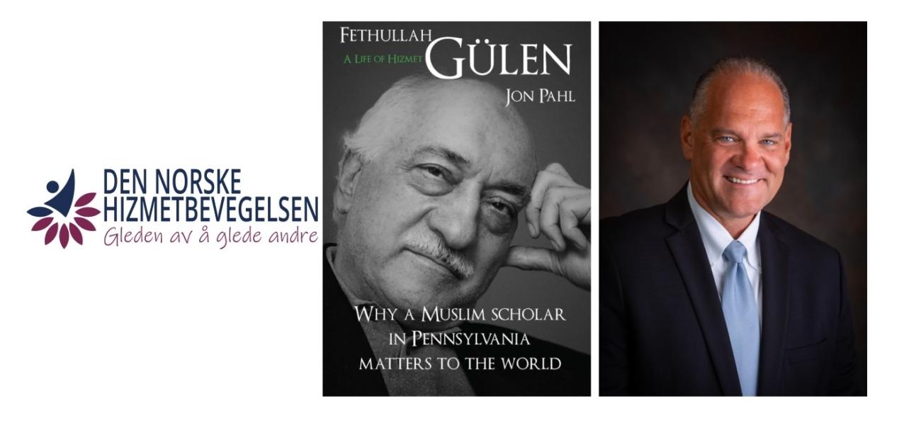 Dr. Jon Pahl om Fethullah Gülen og Hizmetbevegelsen