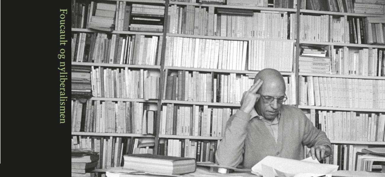 Foucault og nyliberalismen