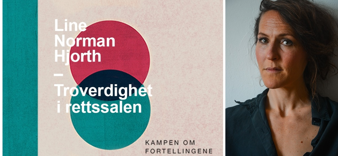 Boklansering: Troverdighet i rettssalen av Line Norman Hjorth
